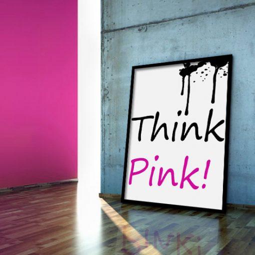 różowy napis think pink!