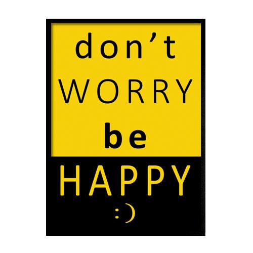 plakat z optymistycznym napisem