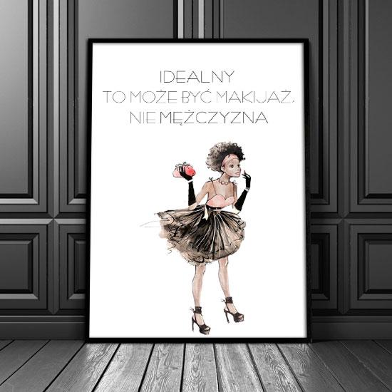 Plakat Z Napisem Idealny To Może Być