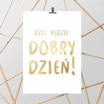 plakat ze złotym napisem
