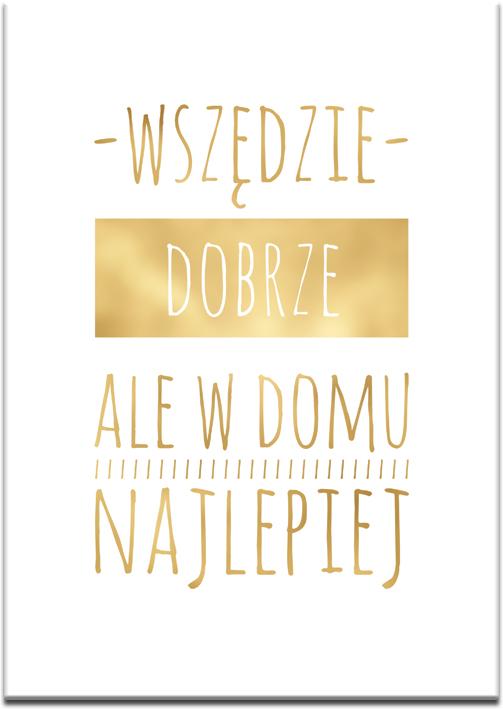 złote napisy o domku jako plakat