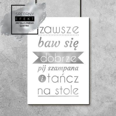 Plakat srebrny pij szampana