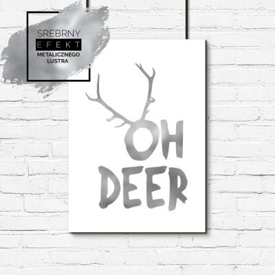 Plakat srebrny oh deer
