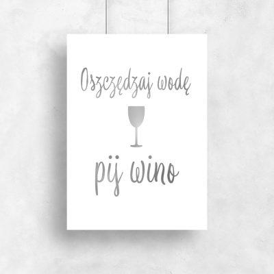 plakat srebrny z winem