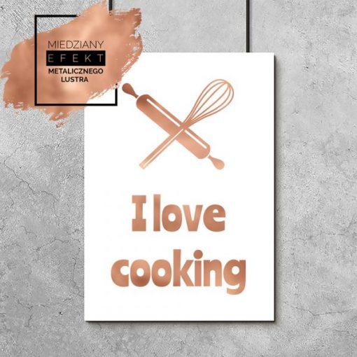 Plakat miedziany z napisem i love cooking