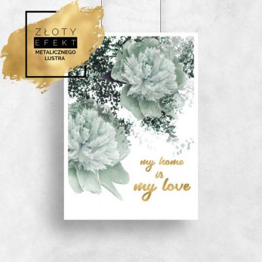 Plakat z kwiatami i sentencją złoty