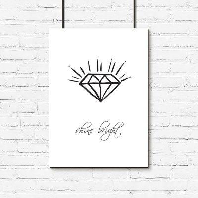 Plakat diament i napis shine bright