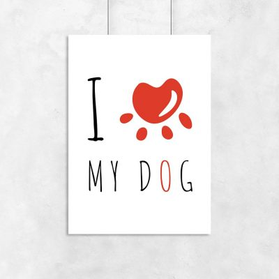 Plakat I love my dog