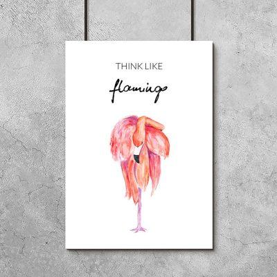 Plakat think like flamingo