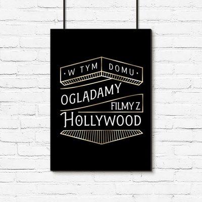 plakat art deco W tym domu oglądamy filmy z Hollywood