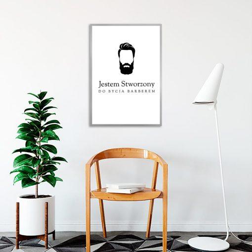 plakat Jestem stworzony do bycia barberem
