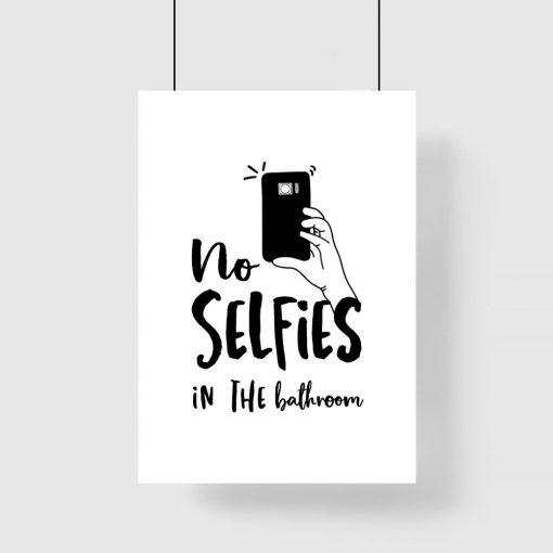 plakat łazienkowy z napisem No selfies in the bathroom
