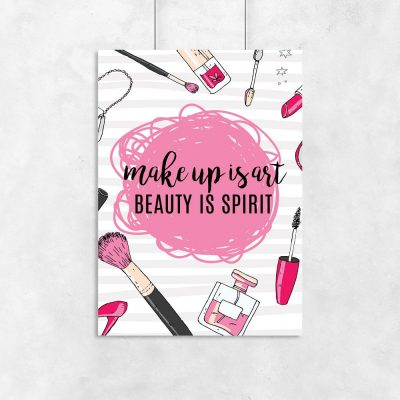 plakat Make up is art, beauty is sprit