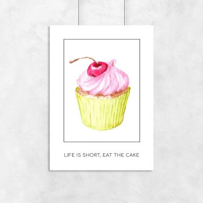 plakat do kuchni z babeczką i napisem Life is short, eat the cake