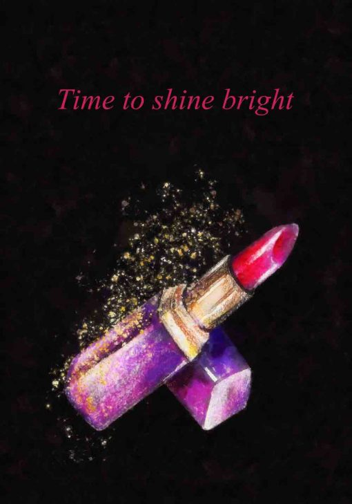 Plakat z napisem - Time to shine bright