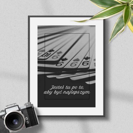 Plakat typograficzny - Jesteś tu po to, aby być najlepszym