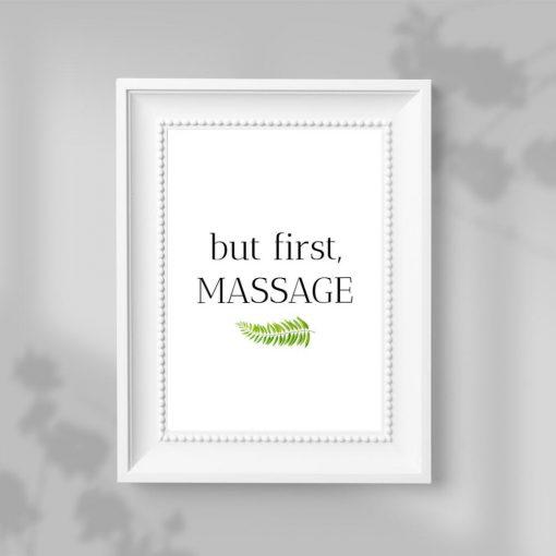 Plakat dla fizjoterapeutów z napisem - But first, massage