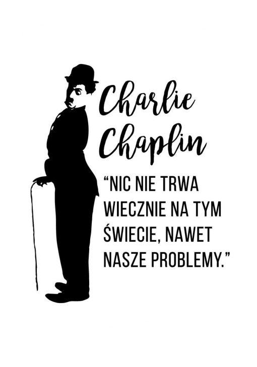 Plakat z cytatem Charliego Chaplina