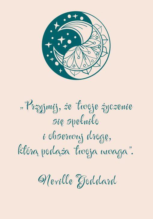 Plakat: przyjmij, że twoje życzenie się spełniło i obserwuj drogę, którą podąża twoja uwaga