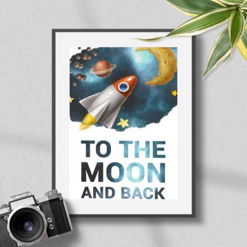 Plakat z rakietą i napisem: to the moon and back