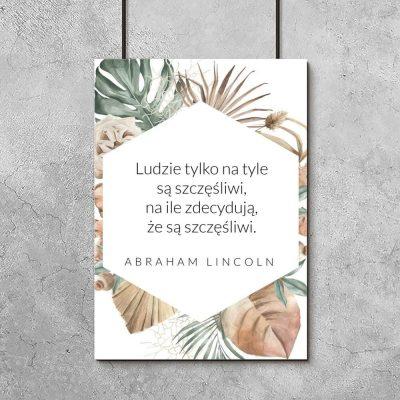 Plakat ze słowami Lincolna o szczęściu