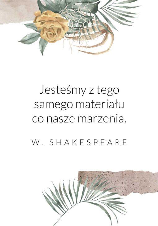 Plakat ze słowami Szekspira o marzeniach do powieszenia w salonie