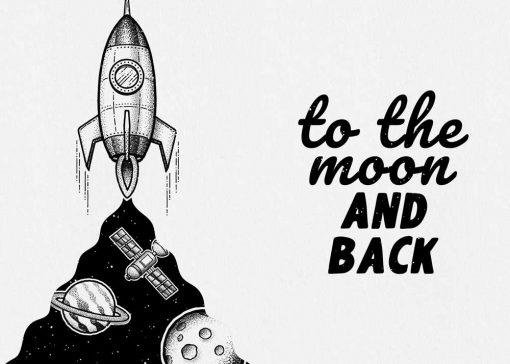 Dwa plakaty z maksymą: to the moon and back bez ramy